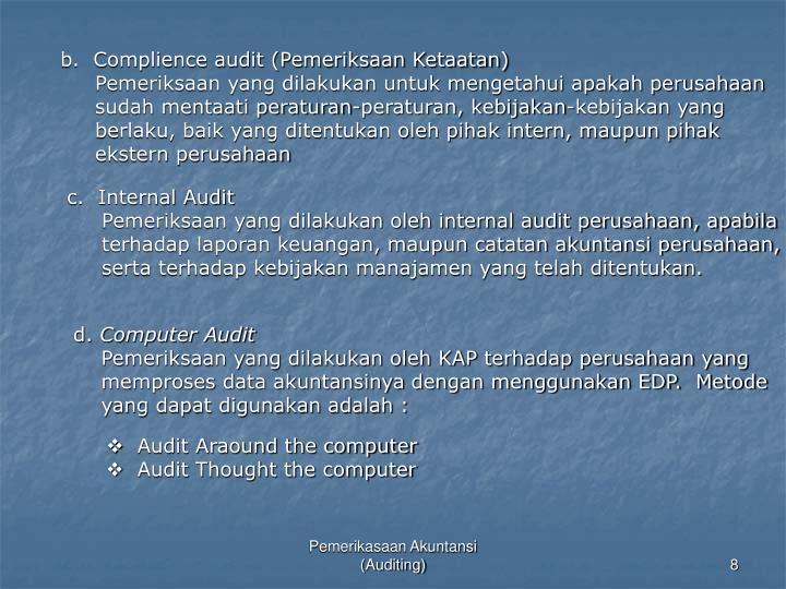 b.  Complience audit (Pemeriksaan Ketaatan)