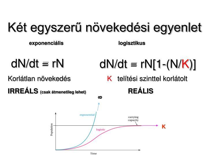 Két egyszerű növekedési egyenlet