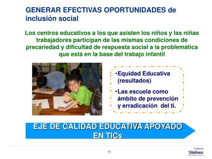 GENERAR EFECTIVAS OPORTUNIDADES de inclusión social