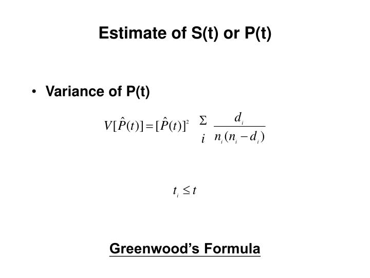 Estimate of S(t) or P(t)