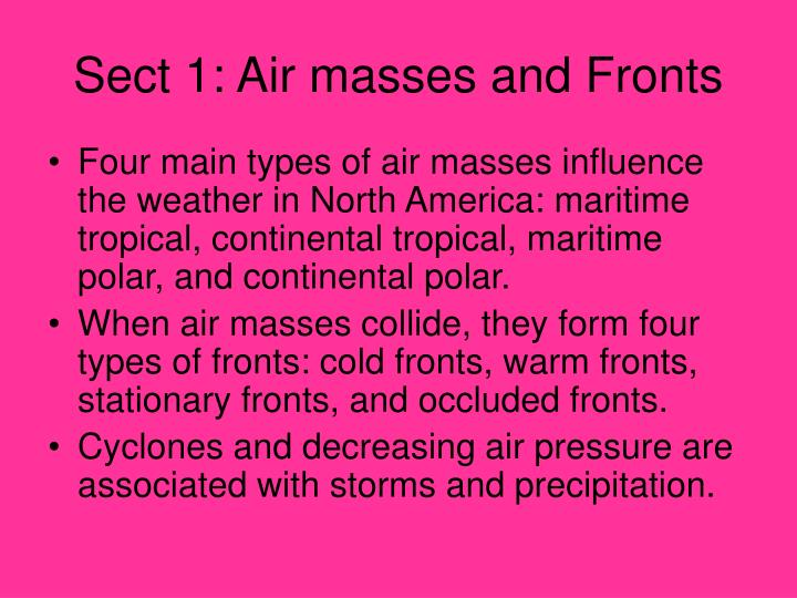 Sect 1: Air masses and Fronts