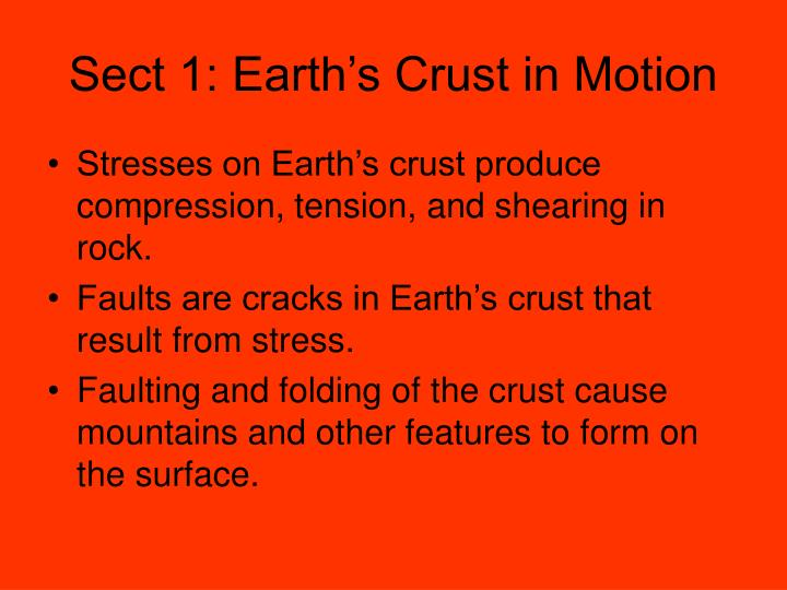 Sect 1: Earth's Crust in Motion