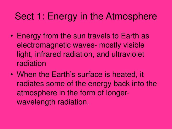 Sect 1: Energy in the Atmosphere