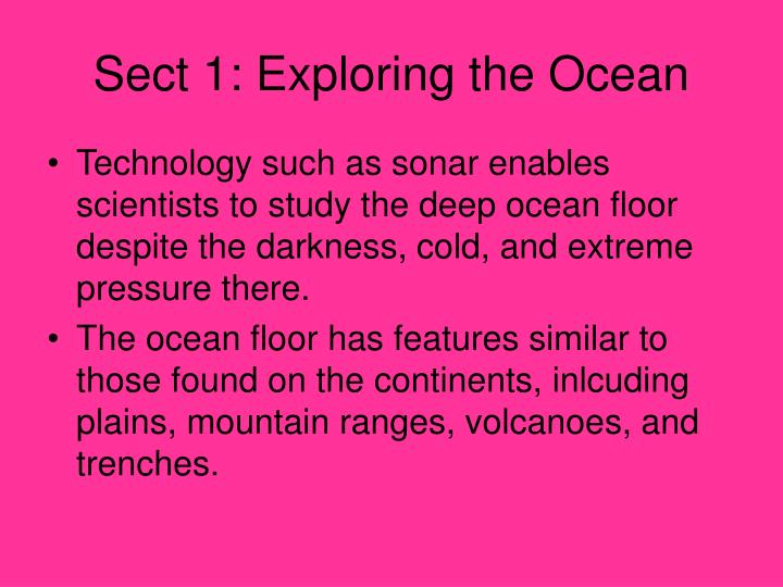 Sect 1: Exploring the Ocean