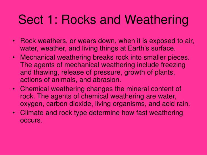 Sect 1: Rocks and Weathering