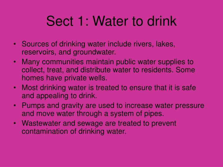 Sect 1: Water to drink