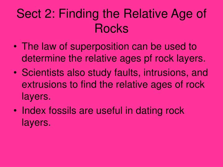 Sect 2: Finding the Relative Age of Rocks