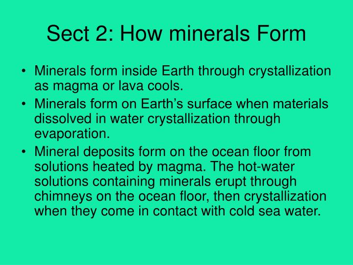 Sect 2: How minerals Form