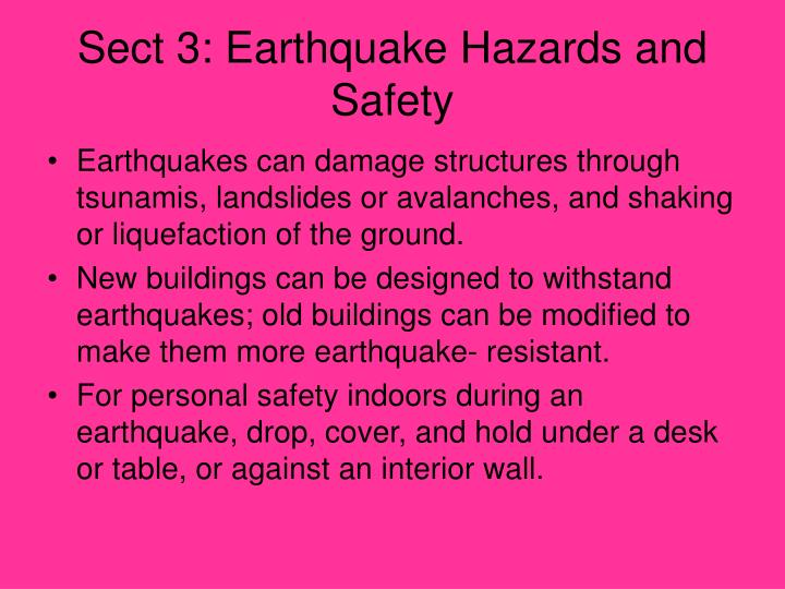 Sect 3: Earthquake Hazards and Safety