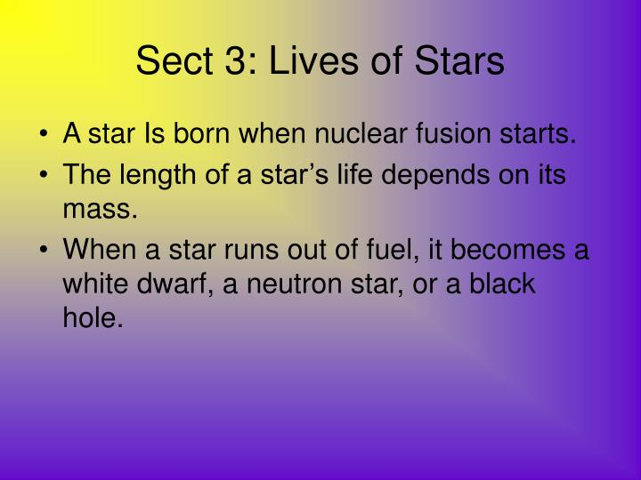 Sect 3: Lives of Stars