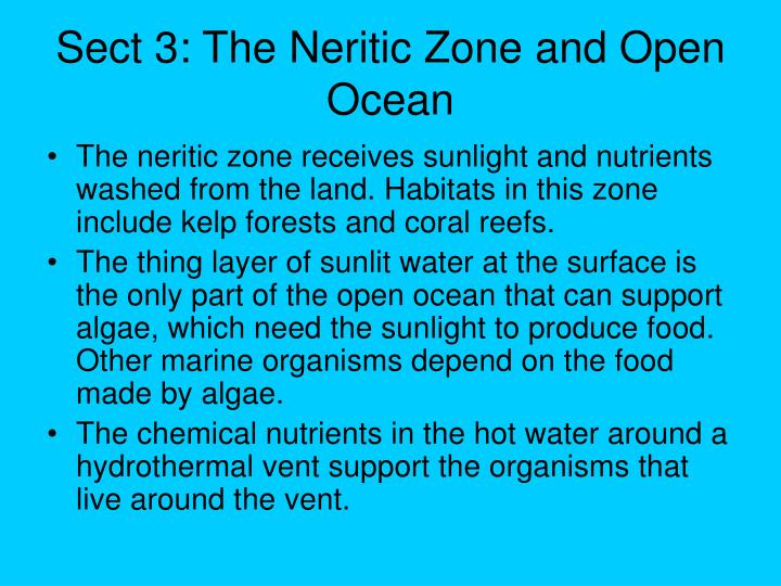 Sect 3: The Neritic Zone and Open Ocean