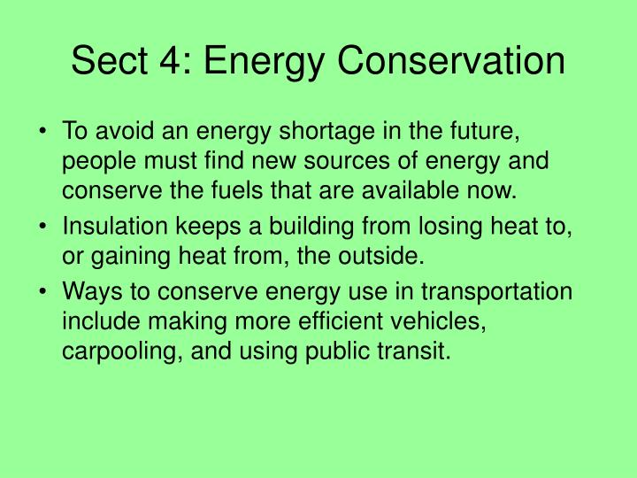 Sect 4: Energy Conservation
