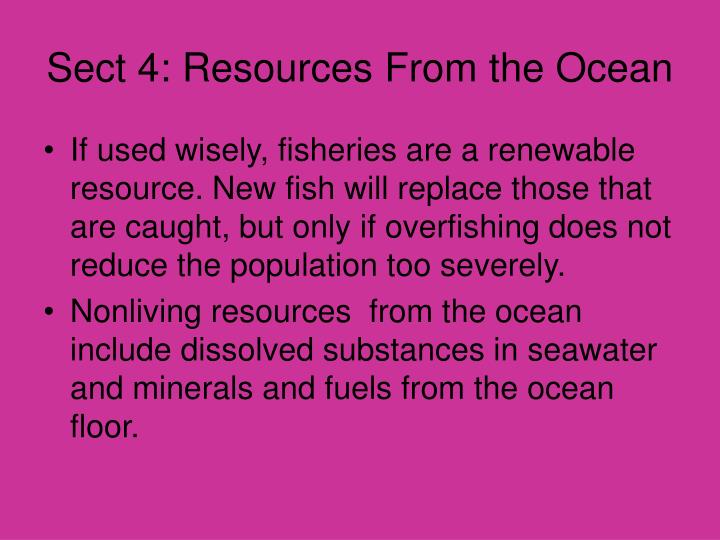 Sect 4: Resources From the Ocean