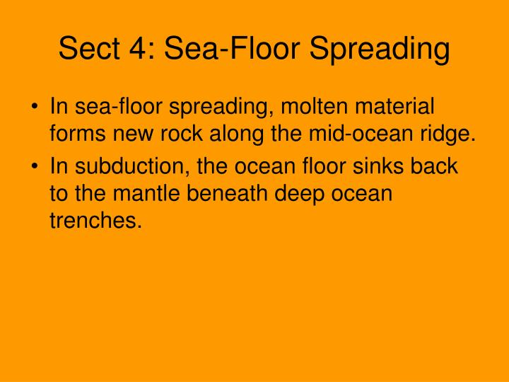 Sect 4: Sea-Floor Spreading