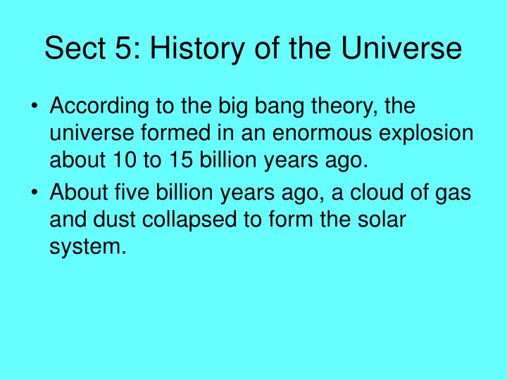 Sect 5: History of the Universe
