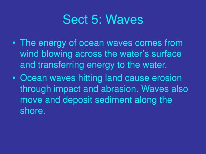 Sect 5: Waves