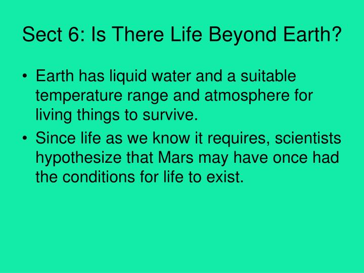 Sect 6: Is There Life Beyond Earth?