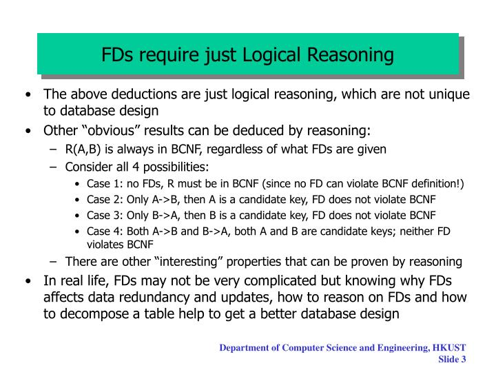 FDs require just Logical Reasoning