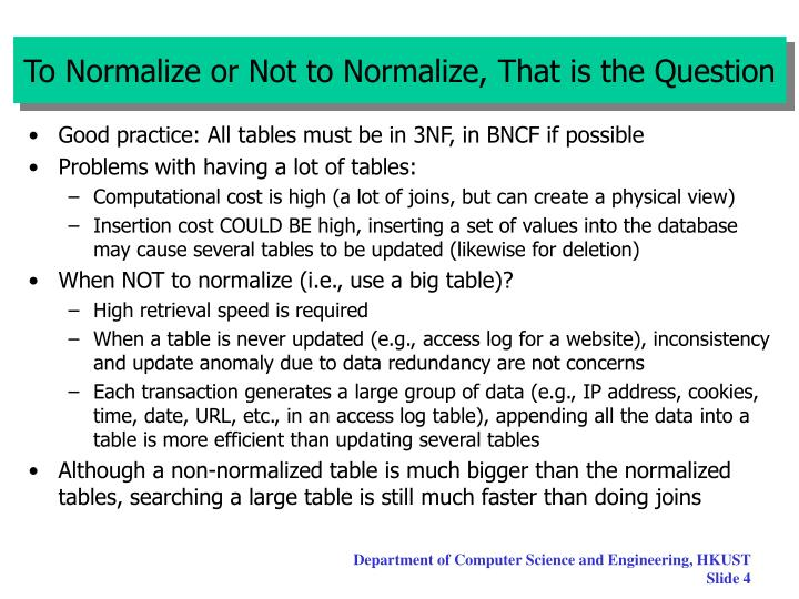 To Normalize or Not to Normalize, That is the Question