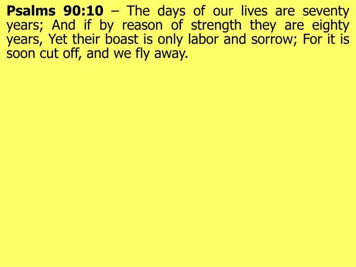 Psalms 90:10
