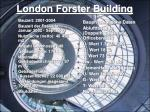 london forster building