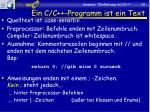 ein c c programm ist ein text