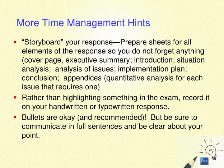 """Storyboard"" your response—Prepare sheets for all elements of the response so you do not forget anything (cover page, executive summary; introduction; situation analysis;  analysis of issues; implementation plan; conclusion;  appendices (quantitative analysis for each issue that requires one)"