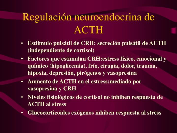 Regulación neuroendocrina de ACTH