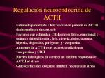 regulaci n neuroendocrina de acth