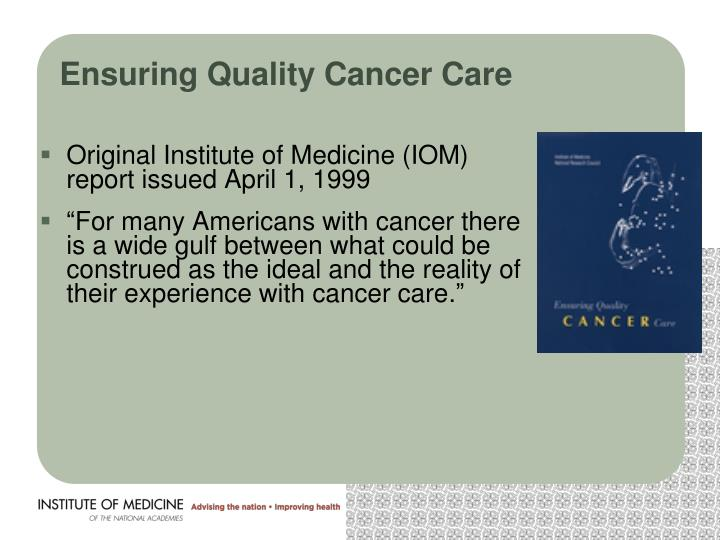 Ensuring Quality Cancer Care