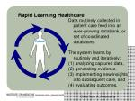 rapid learning healthcare