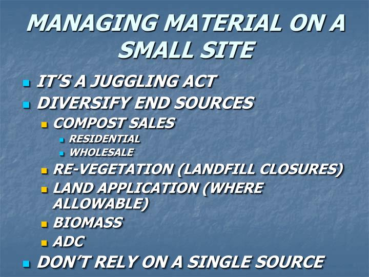 MANAGING MATERIAL ON A SMALL SITE