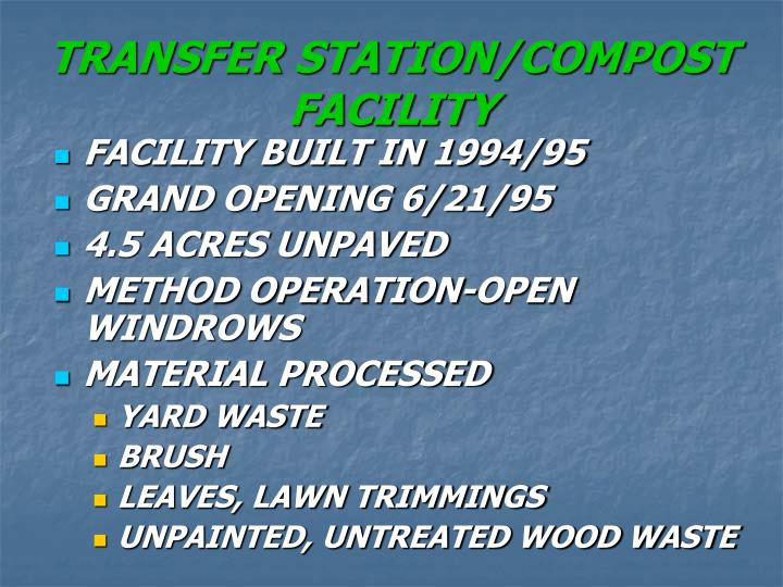 Transfer station compost facility