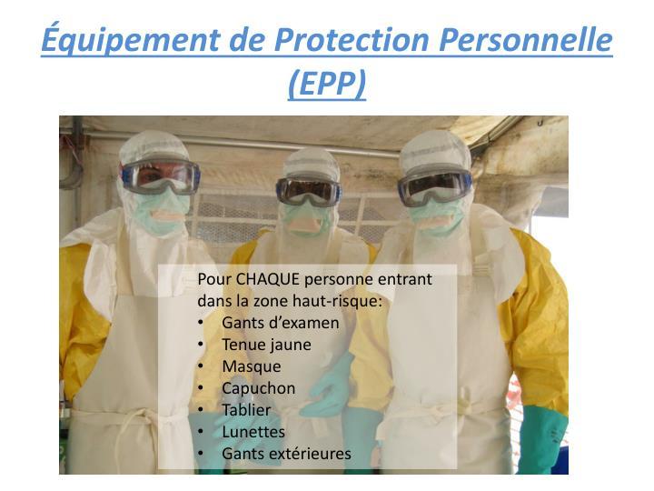 Équipement de Protection Personnelle (EPP)