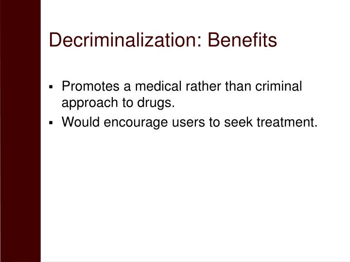 Decriminalization: Benefits