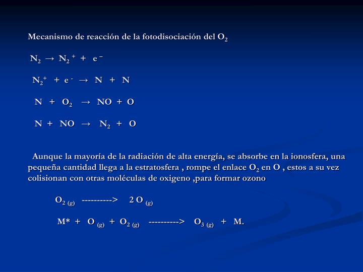 Mecanismo de reacción de la fotodisociación del O