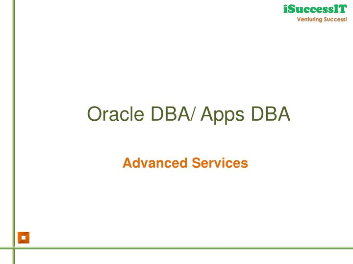 Oracle DBA/ Apps DBA