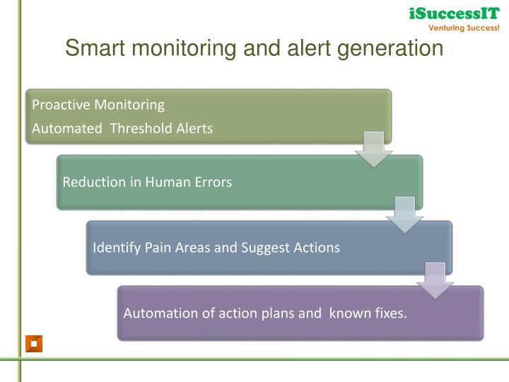 Smart monitoring and alert generation