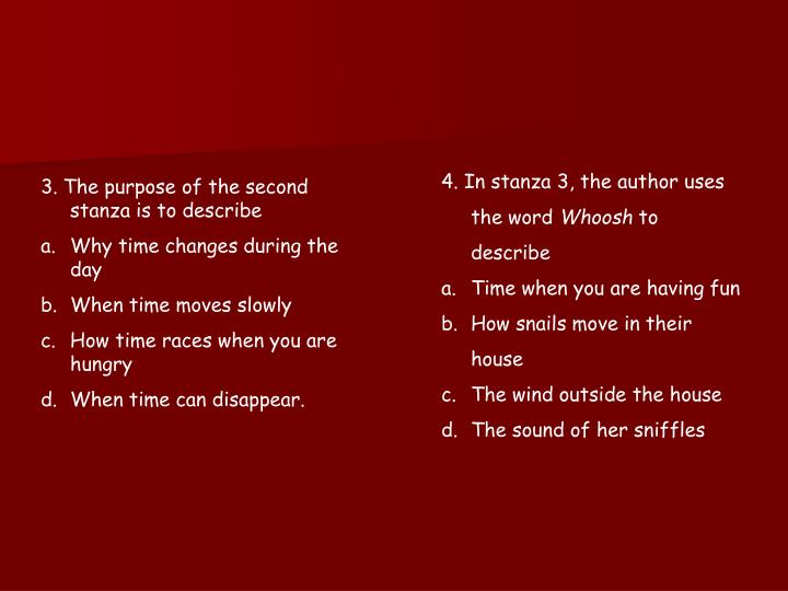 4. In stanza 3, the author uses the word