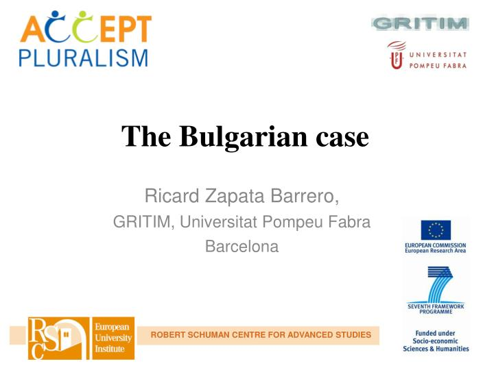 The Bulgarian case