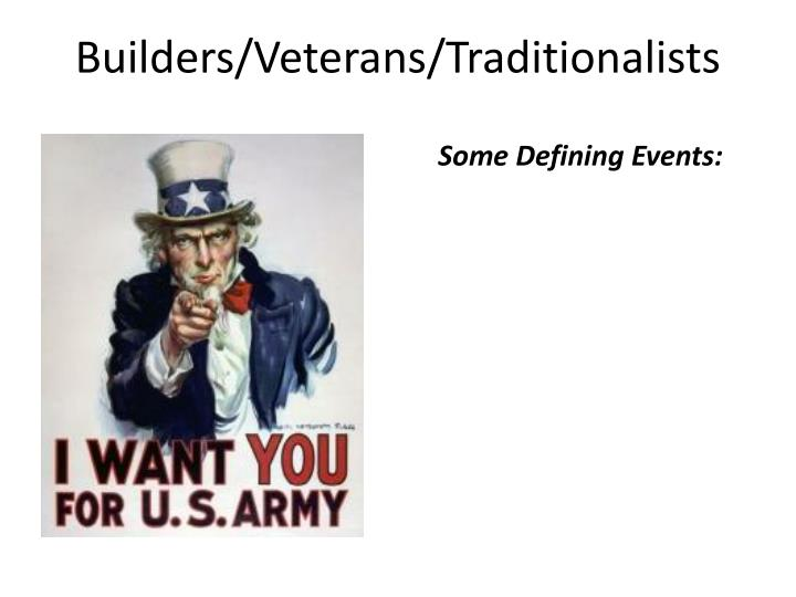 Builders/Veterans/Traditionalists