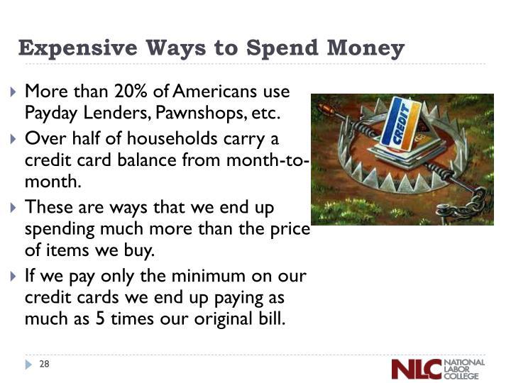 Expensive Ways to Spend Money