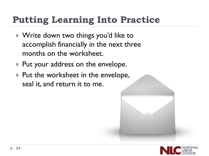 Putting Learning Into Practice