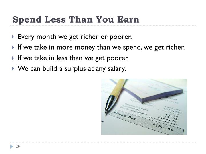 Spend Less Than You Earn