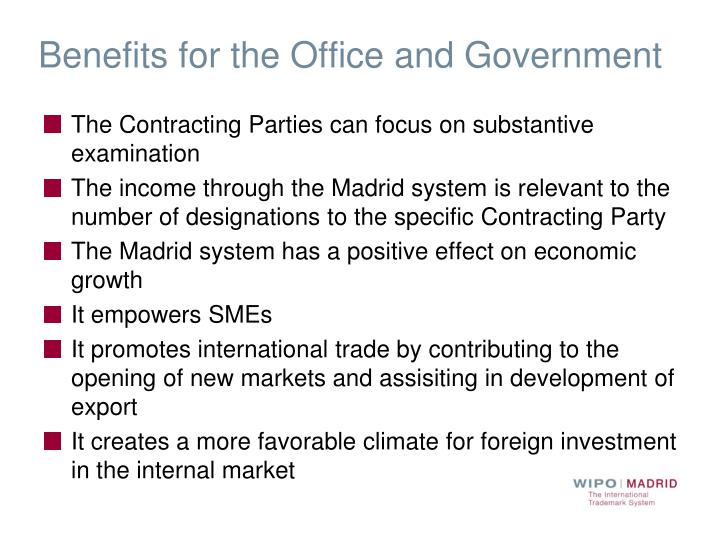 Benefits for the Office and Government
