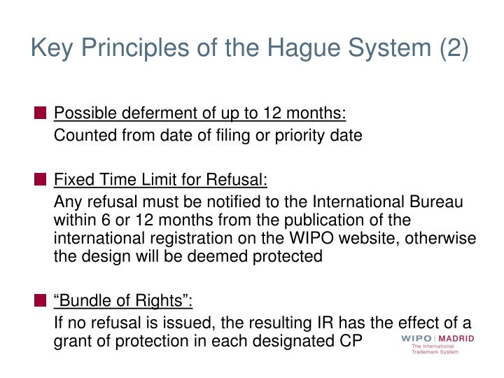 Key Principles of the Hague System (2)