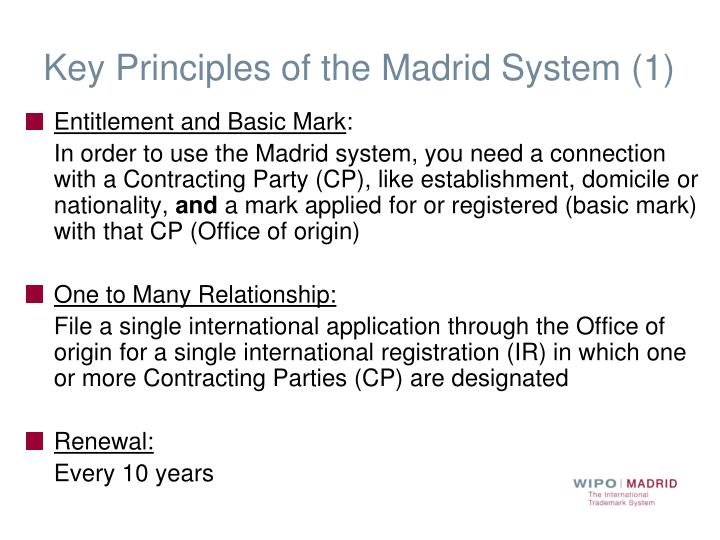 Key Principles of the Madrid System (1)