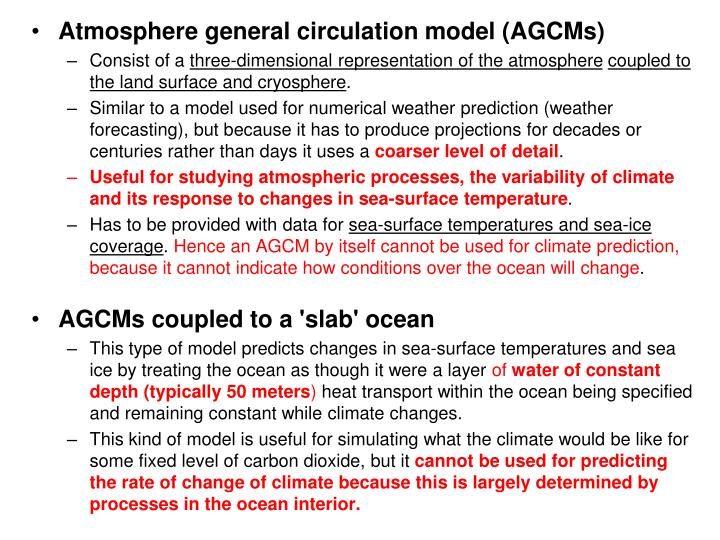 Atmosphere general circulation model (AGCMs)