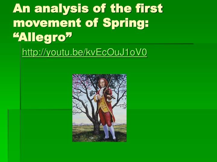 "An analysis of the first movement of Spring: ""Allegro"""