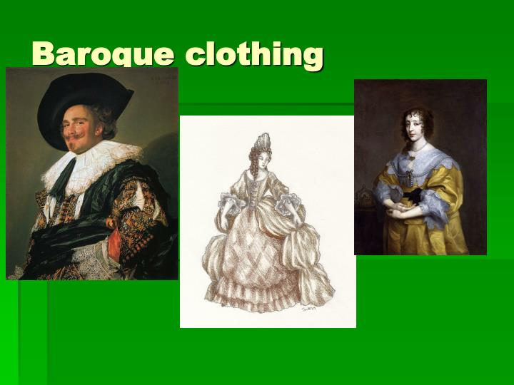 Baroque clothing
